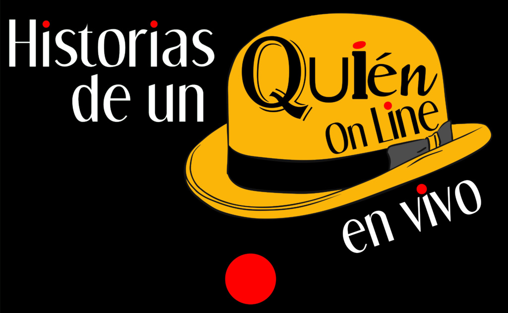 HISTORIAS DE UN QUIEN ON LINE - LOGO 04 - EN VIVO - 01
